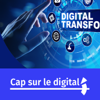 Cap sur le Digital