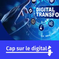 Cap sur le Digital
